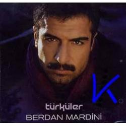 Türküler - Berdan Mardini