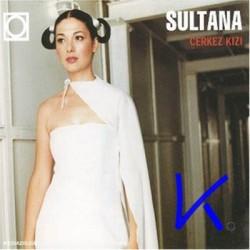 Çerkez Kızı - Sultana