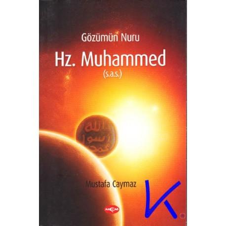 Gözümün Nuru Hz Muhammed - Mustafa Caymaz