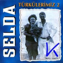 Türkülerimiz 2 - Selda Bağcan