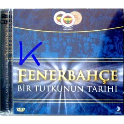 Fenerbahçe, Bir Tutkunun Tarihi - VCD