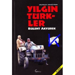 Yılgın Türkler - Bülent Akyürek
