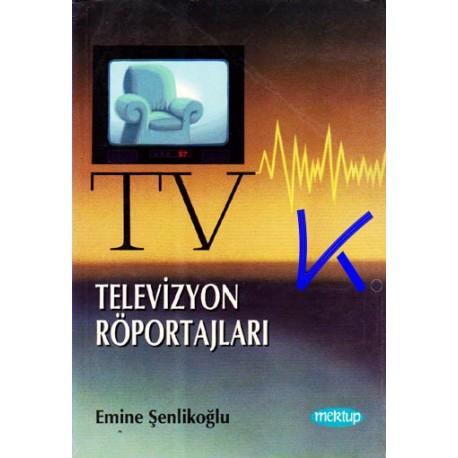 Televizyon Röportajları - Emine Şenlikoğlu