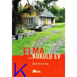 Elma Kokulu Ev - Mustafa Uysal