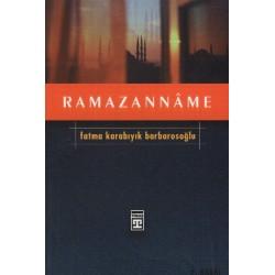 Ramazannâme - Fatma Karabıyık Barbarosoğlu