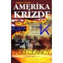 Amerika Krizde - Başkanın Emirleri - Tom Clancy
