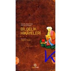 Bilgelik Hikayeleri - Felsefe diyarından hikmet yurduna - Cevdet Kılıç