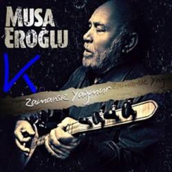 Zamansız Yağmur - Musa Eroğlu