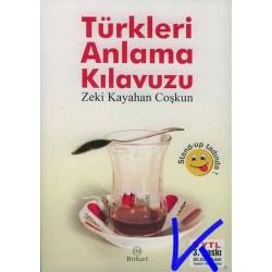 Türkleri Anlama Kılavuzu - Zeki Kayahan Coşkun