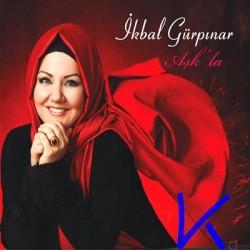 Aşk'la - Ikbal Gürpınar