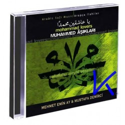 Muhammed Aşıkları - Mehmet Emin Ay, Mustafa Demirci