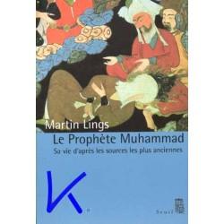 Le Prophète Muhammad - Martin Lings