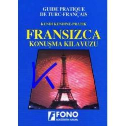 Fransızca Konuşma Kılavuzu - Kendi Kendine, pratik - guide pratique de turc - français - Fono, Robert Lévy