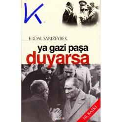 Ya Gazi Paşa Duyarsa - Erdal Sarızeybek