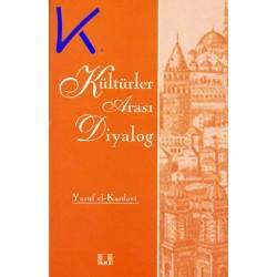 Kültürler Arası Diyalog - Yusuf el Kardavi