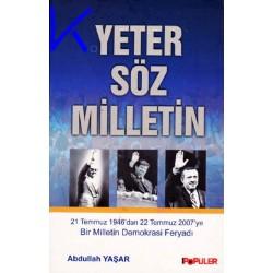 Yeter Söz Milletin - Abdullah Yaşar