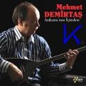 Ankara'nın Içinden - Mehmet Demirtaş