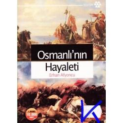 Osmanlı'nın Hayaleti - Erhan Afyoncu