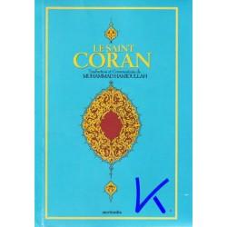 Le Saint Coran - la traduction en français seulement - Arapça Metinsiz, Fransızca Kuran Meali, traduction Muhammad Hamidullah