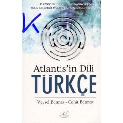 Atlantis'in Dili Türkçe - Veysel Batmaz, Cahit Batmaz