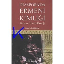 Diaspora'da Ermeni Kimliği - Hüseyin Çakıllıkoyak