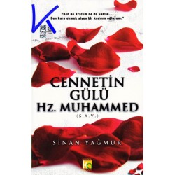 Cennetin Gülü Hz Muhammed sav - Sinan Yağmur - Cennetin Gulu - Sinan Yagmur