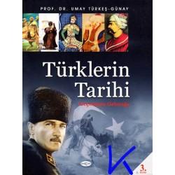 Türklerin Tarihi - Geçmişten Geleceğe - Umay Türkeş Günay, pr dr