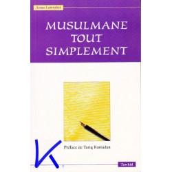 Musulmane tout simplement - Asma Lamrabet