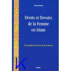 Droits et Devoirs de la Femme en Islam, à la lumière du Coran et de la Sunna - Fatima Naseef