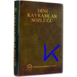 Dini Kavramlar Sözlüğü - Diyanet - Ismail Karagöz, dç dr