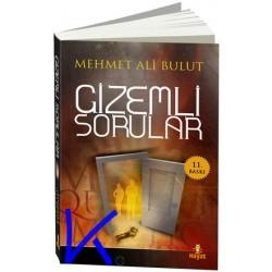 Gizemli Sorular - Mehmet Ali Bulut