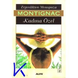 Ergenlikten Menopoza Kadına Özel - Michel Montignac
