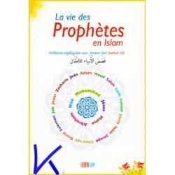 La Vie des Prophètes en Islam, expliquées aux jeunes - Jawad Ali