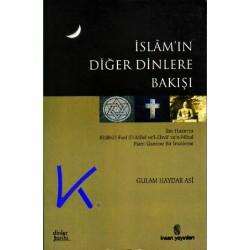 Islam'ın Diğer Dinlere Bakışı - Gulam Haydar Asi