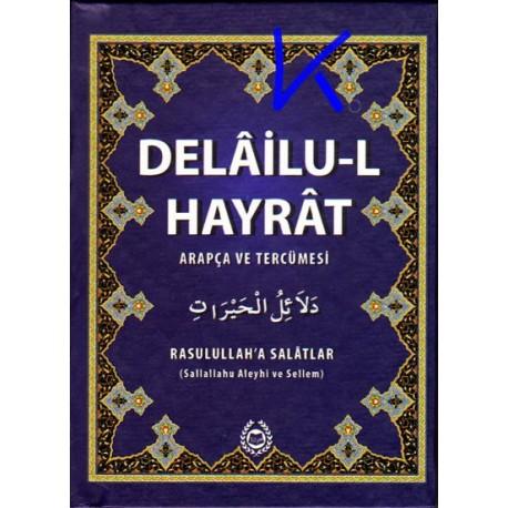 Delailu-l Hayrat - arapça ve tercümesi - cep boy - Muhammed bin Süleyman Cezuli