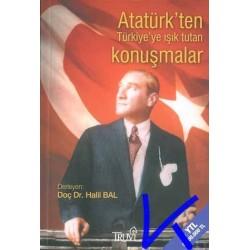 Atatürk'ten Türkiye'ye Işık Tutan Konuşmalar - Halil Bal, dç dr