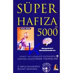 Süper Hafıza 5000 - Hafıza geliştirme teknikleri - mavi kitap - Zeynep Müge Kasaroğlu, Bülent Şenyürek