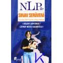 NLP ile Sınav Serüveni - Sınavlara etkili hazırlık ve başarı rehberi - Bülent Şenyürek, Zeynep Müge Kasaroğlu