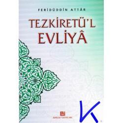 Tezkiretü'l Evliya - Feridüddin Attar