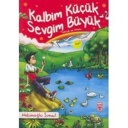 Kalbim Küçük Sevgim Büyük - Çocuk ve Iman - Hekimoğlu Ismail