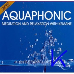 Aquaphonic - Meditation and Relaxation With Kemane