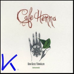 Cafe Henna - Kına Gecesi, Henna Night, Son Gece Türküler - enstrümental