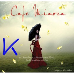 Cafe Mimoza - Waiting in the rain - Yağmuru Beklerken