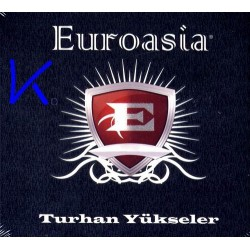 Euroasia - Turhan Yükseler