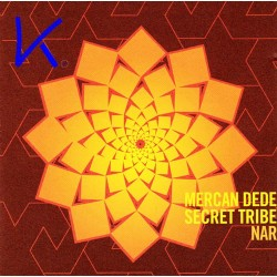 Nar - Secret Tribe - Mercan Dede