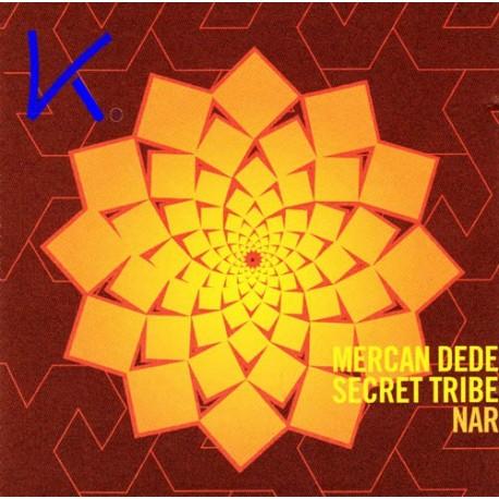 Nar - Secret Tribe - Mercan Dede