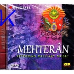Mehteran - Ottoman Military Music - görüntülü VCD