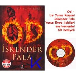 Od - Bir Yunus Romanı - Iskender Pala - CD HEDIYELI