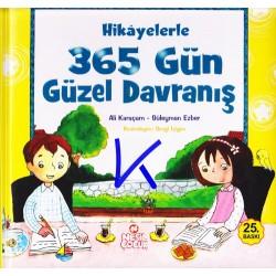 Hikayelerle 365 Gün Güzel Davranış - Ali Karaçam, Süleyman Ezber