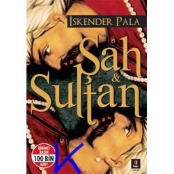 Şah ve Sultan - Iskender Pala